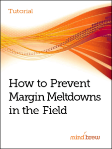 tut_how to prevent margin meltdowns in the field